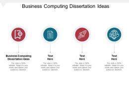 Business Computing Dissertation Ideas Ppt Powerpoint Presentation Infographics Model Cpb
