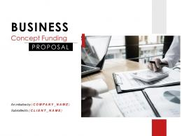 Business Concept Funding Proposal Powerpoint Presentation Slides
