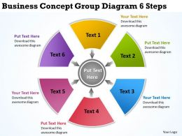 Business Concept Group Diagram 6 Steps Ppt Powerpoint Slides