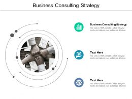 Business Consulting Strategy Ppt Powerpoint Presentation Summary Mockup Cpb