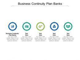 Business Continuity Plan Banks Ppt Powerpoint Presentation Clipart Cpb