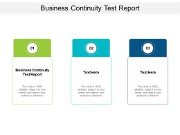 Business Continuity Test Report Ppt Powerpoint Presentation Sample Cpb