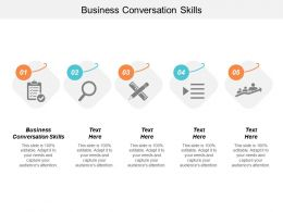 Business Conversation Skills Ppt Powerpoint Presentation File Graphic Tips Cpb