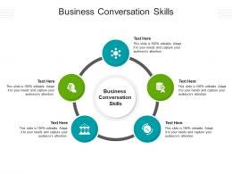 Business Conversation Skills Ppt Powerpoint Presentation Show Tips Cpb