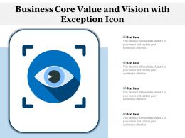 Business Core Value And Vision With Exception Icon
