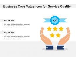 Business Core Value Icon For Service Quality
