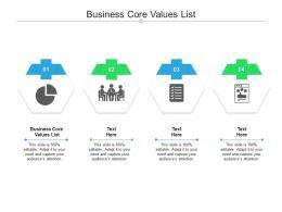 Business Core Values List Ppt Powerpoint Presentation Design Ideas Cpb