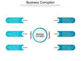 Business Corruption Ppt Powerpoint Presentation Ideas Slide Download Cpb