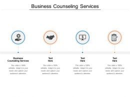 Business Counseling Services Ppt Powerpoint Presentation Layouts Designs Cpb