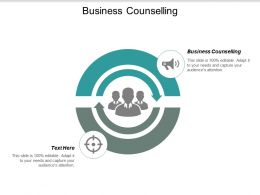 Business Counselling Ppt Powerpoint Presentation Gallery Deck Cpb