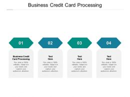 Business Credit Card Processing Ppt Powerpoint Presentation Infographics Topics Cpb