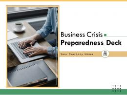 Business Crisis Preparedness Deck Powerpoint Presentation Slides