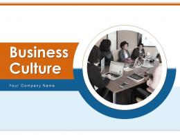 Business Culture Framework Independence Innovation Environment Growth Communication