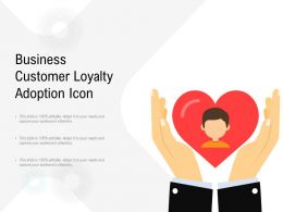 Business Customer Loyalty Adoption Icon