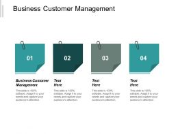 Business Customer Management Ppt Powerpoint Presentation Infographics Slide Download Cpb