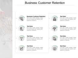 Business Customer Retention Ppt Powerpoint Presentation Summary Graphic Tips Cpb
