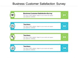 Business Customer Satisfaction Survey Ppt Powerpoint Presentation Show Outline Cpb