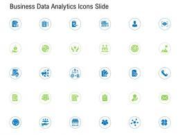 Business Data Analytics Icons Slide Ppt Powerpoint Presentation Slides Deck