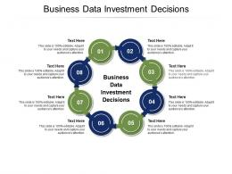 Business Data Investment Decisions Ppt Powerpoint Presentation Portfolio Graphics Download Cpb