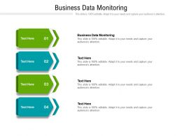 Business Data Monitoring Ppt Powerpoint Presentation Inspiration Infographic Template Cpb