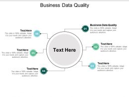 Business Data Quality Ppt Powerpoint Presentation Infographic Template Grid Cpb