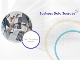 Business Data Sources Powerpoint Presentation Slides
