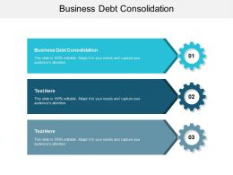 Business Debt Consolidation Ppt Powerpoint Presentation Slides Format Ideas Cpb