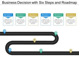 business_decision_with_six_steps_and_roadmap_Slide01