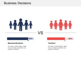 Business Decisions Ppt Powerpoint Presentation Gallery Infographics Cpb