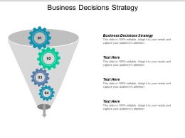 Business Decisions Strategy Ppt Powerpoint Presentation Icon Ideas Cpb