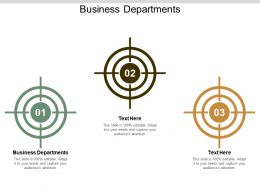 Business Departments Ppt Powerpoint Presentation Gallery Layouts Cpb
