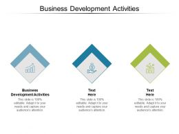 Business Development Activities Ppt Powerpoint Presentation Portfolio Graphic Images Cpb