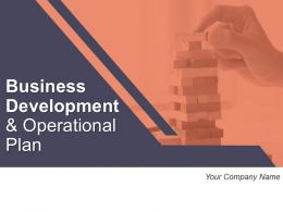 Business Development And Operational Plan Powerpoint Presentation Slides