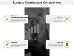 Business Development Competencies Ppt Powerpoint Presentation Sample Cpb