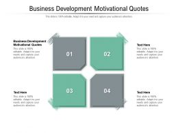 Business Development Motivational Quotes Ppt Powerpoint Presentation Summary Portfolio Cpb