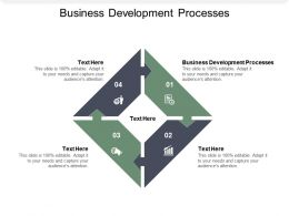 Business Development Processes Ppt Powerpoint Presentation Inspiration Example Cpb