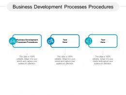 Business Development Processes Procedures Ppt Powerpoint Presentation Ideas Templates Cpb