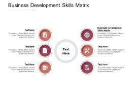 Business Development Skills Matrix Ppt Powerpoint Presentation Portfolio Objects Cpb