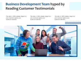 Business Development Team Hyped By Reading Customer Testimonials