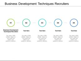 Business Development Techniques Recruiters Ppt Powerpoint Presentation Model Cpb