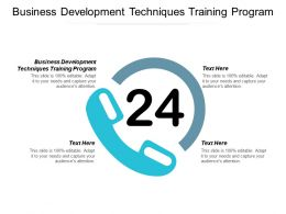 Business Development Techniques Training Program Ppt Powerpoint Presentation Ideas Objects Cpb