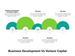 Business Development Vs Venture Capital Ppt Powerpoint Presentation Professional Elements Cpb
