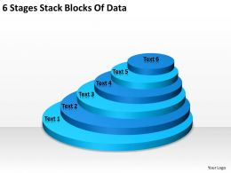 Business Diagram Chart 6 Stages Stack Blocks Of Data Powerpoint Templates