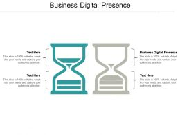 Business Digital Presence Ppt Powerpoint Presentation Pictures Design Templates Cpb