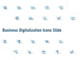 Business Digitalization Icons Slide Ppt Powerpoint Presentation Show Guide