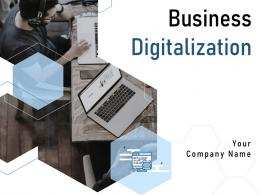 Business Digitalization Powerpoint Presentation Slides