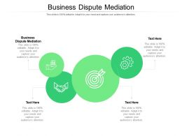 Business Dispute Mediation Ppt Powerpoint Infographic Template Layout Cpb