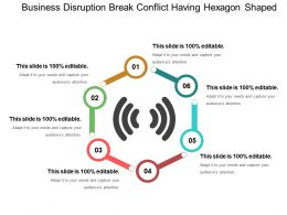 Business Disruption Break Conflict Having Hexagon Shaped