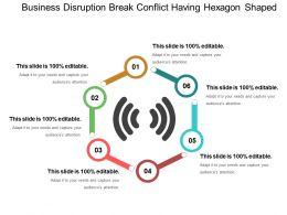 Business Disruption Break Conflict Having Hexagon Shaped