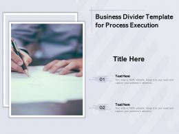 Business Divider Template For Process Execution